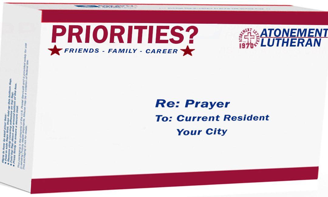 Priorities? – Fellowship – October 1st – Paul Cross
