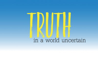 Truth in a World Uncertain | October 29 | Paul Cross