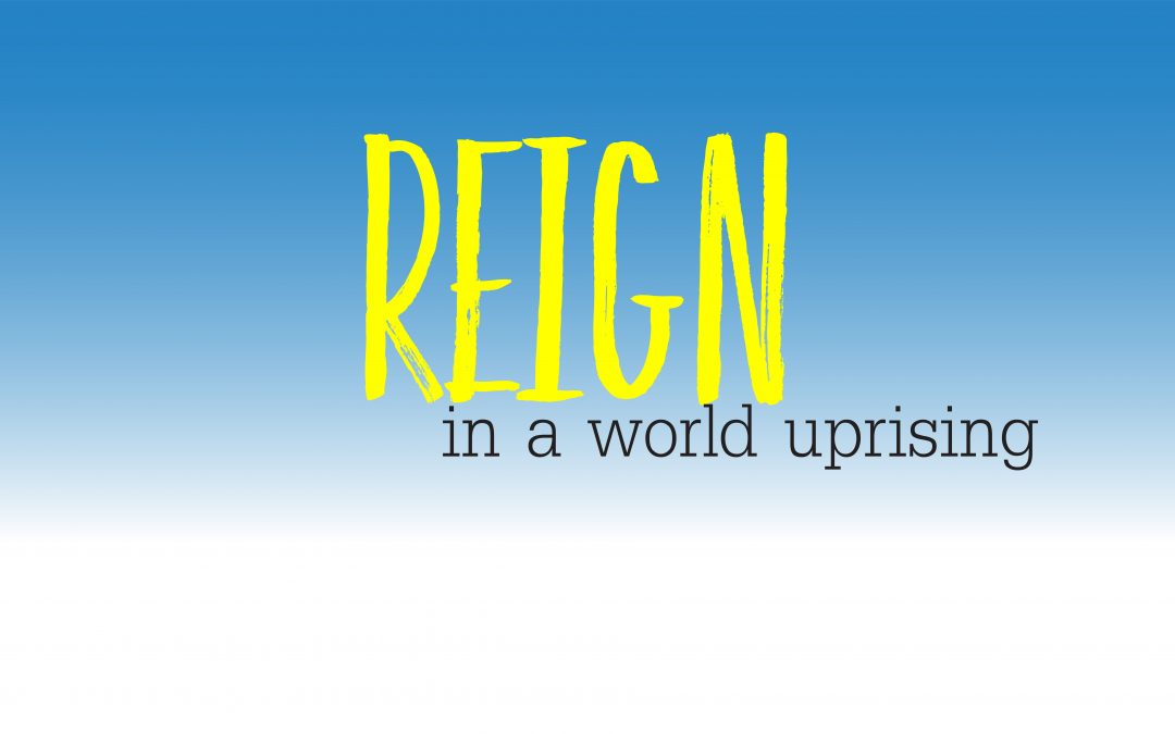 Reign in a World Uprising | November 26 | Paul Cross