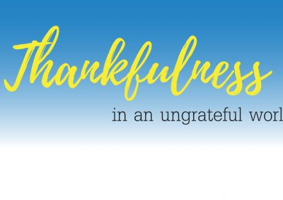 Thankfulness in a World Ungrateful | November 5 | Paul Cross