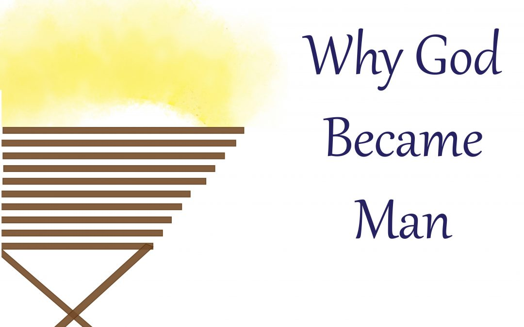 Why God Became Man | December 31 | Becky Lee