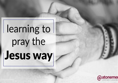 Learning to Pray the Jesus Way –  Forgiveness | March 3 | Pastor Becky Lee